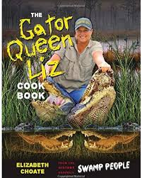 Gator Queen Liz Choate published a cookbook of her favorite Louisiana recipes.